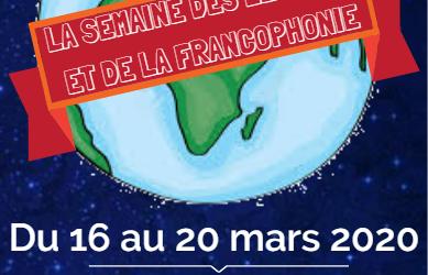 Semaine des Lettres et de la Francophonie – du 16 au 20 mars 2020