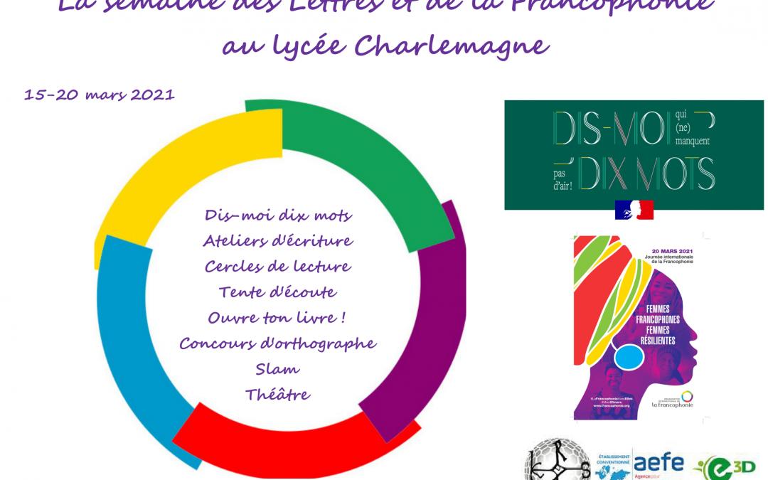 La Semaine des Lettres et de la Francophonie – du 15 au 20 mars 2021 !
